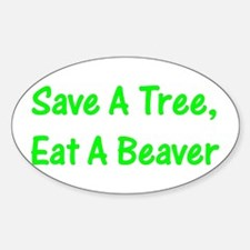 Save A Tree - Oval Bumper Stickers