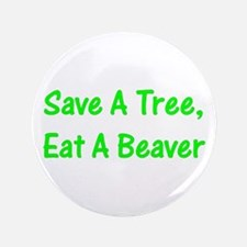 """Save A Tree - 3.5"""" Button (100 pack)"""