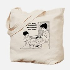 Gee, Billy Tote Bag