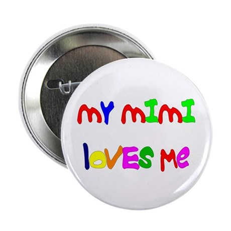 "My Mimi Loves Me! (Croobie) 2.25"" Button"