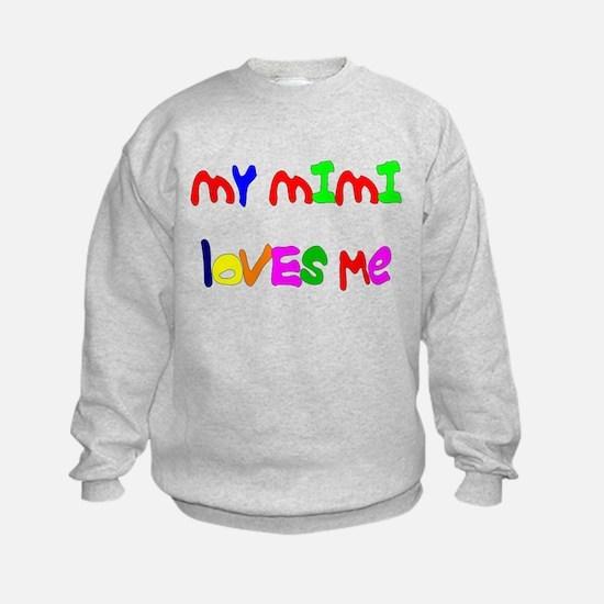 My Mimi Loves Me! (Croobie) Sweatshirt