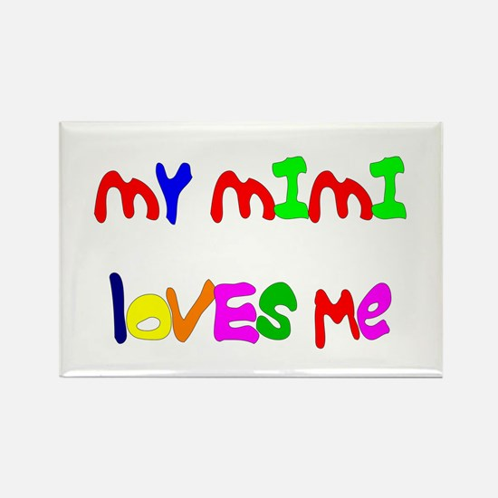 My Mimi Loves Me! (Croobie) Rectangle Magnet