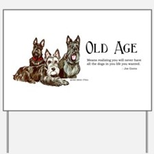 Scottish Terrier Old Age Yard Sign