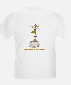 A Chicken in Every Pot T-Shirt