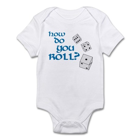 How do you roll? Infant Bodysuit