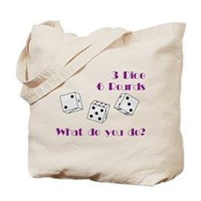 Three Dice... Tote Bag