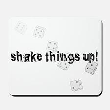 Shake things up! Mousepad