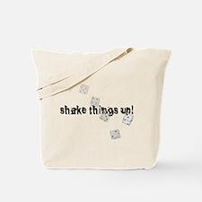 Shake things up! Tote Bag