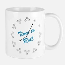 Time to Roll Mug