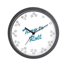 Time to Roll Wall Clock