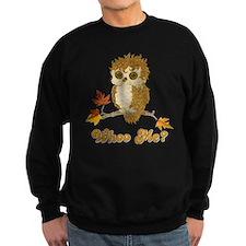 Whoo Me Owl Sweatshirt