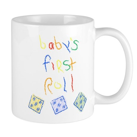 Baby's First Roll Mug