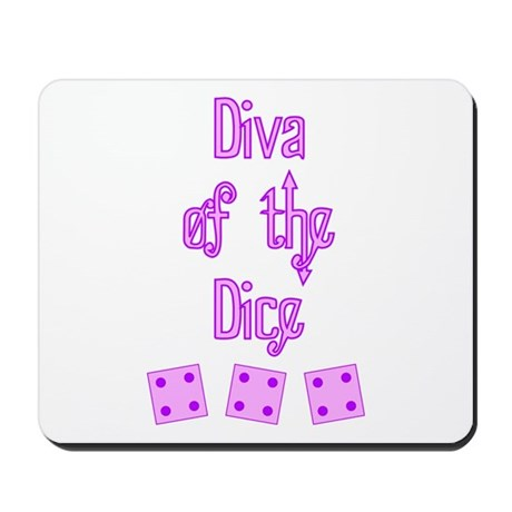 Diva of the Dice Mousepad