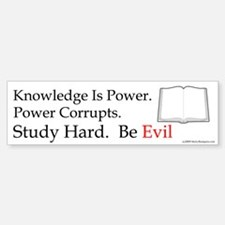 Study hard. Be Evil. Bumper Bumper Bumper Sticker