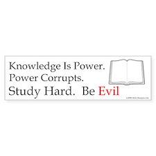 Study hard. Be Evil. Bumper Bumper Sticker