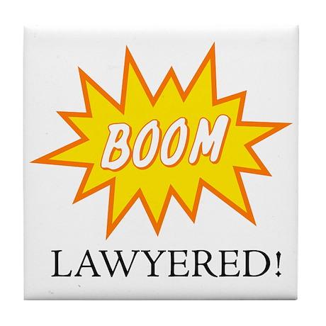 Boom Lawyered! Tile Coaster