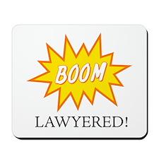 Boom Lawyered! Mousepad