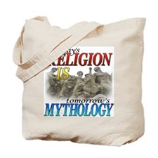 Religion is Mythology Tote Bag
