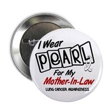 """I Wear Pearl For My Mother-In-Law 8 2.25"""" Button"""