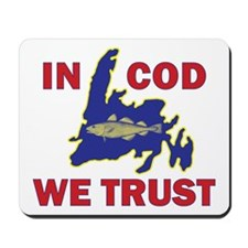 In Cod We Trust Mousepad