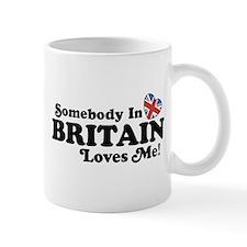 Somebody In Britain Loves Me Mug