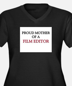 Proud Mother Of A FILM EDITOR Women's Plus Size V-