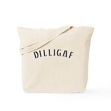 DILLIGAF 2 Tote Bag