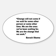 Obama We Are The Change Quote Oval Decal