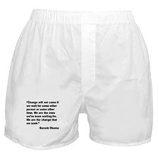 Obama We Are The Change Quote Boxer Shorts