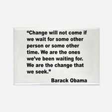 Obama We Are The Change Quote Rectangle Magnet
