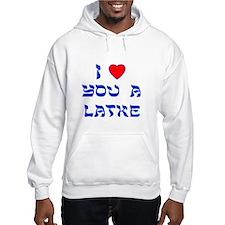 I Love You a Latke Hoodie