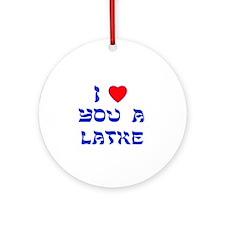 I Love You a Latke Ornament (Round)