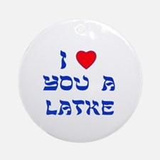 I Love You a Latke Ornament (Round)