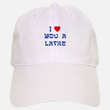 I Love You a Latke Baseball Baseball Cap