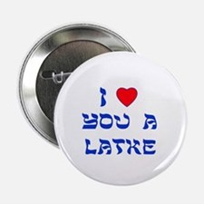 """I Love You a Latke 2.25"""" Button (10 pack)"""