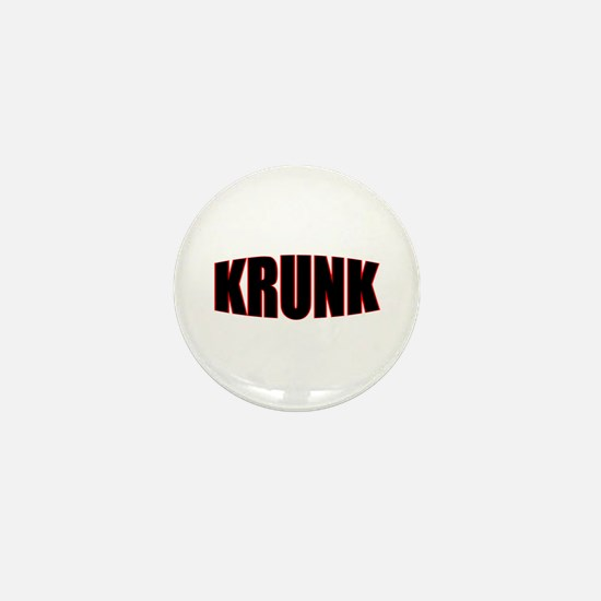 """KRUNK"" Mini Button"