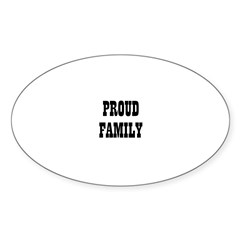 Proud Family Oval Decal