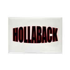 """HOLLABACK"" Rectangle Magnet"