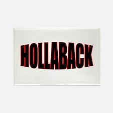 """""""HOLLABACK"""" Rectangle Magnet"""