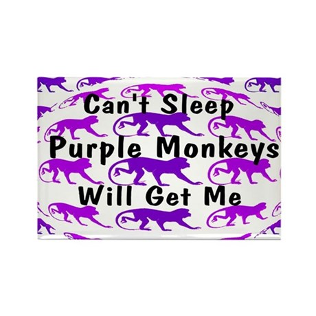 Can't Sleep Monkeys Will Get Rectangle Magnet
