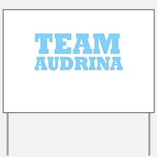 Team Audrina Yard Sign