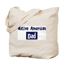 Native American Dad Tote Bag