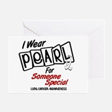 I Wear Pearl For Someone Special 8 Greeting Card