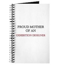 Proud Mother Of An EXHIBITION DESIGNER Journal