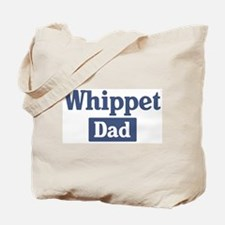 Whippet dad Tote Bag