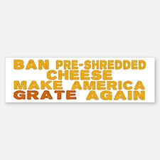 Make America Grate Again Sticker (Bumper)