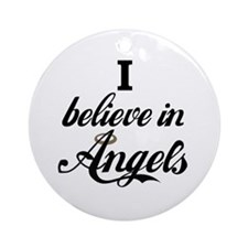 i beleive in angels Ornament (Round)