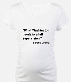 Obama Adult Supervision Quote Shirt