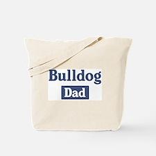 Bulldog dad Tote Bag