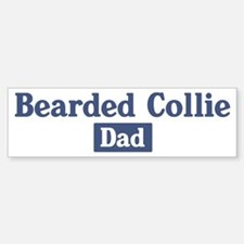 Bearded Collie dad Bumper Bumper Bumper Sticker